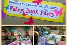 Fairy Book Party Ideas / Ideas, inspirations, and crafts for your own Fairy Party! / by Burbank Public Library