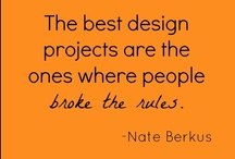 Words of (Design) Wisdom / by National Builder Supply