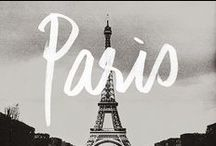Paris is Always a Good Idea / by B. Plum