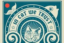In Cat We Trust / by Rodrigo Prazeres