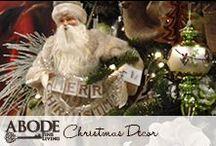 Christmas Decor  / by Abode Fine Living