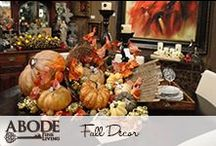 Fall Decor / by Abode Fine Living