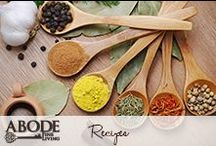 Recipes / by Abode Fine Living