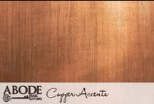 Copper Accents / by Abode Fine Living