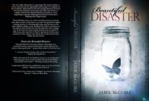 BEAUTIFUL DISASTER <3  / by Wendy Rex