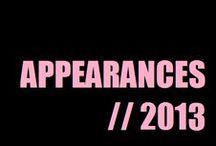 Appareances (2013) / by Alesha Dixon (AleshaWorld)