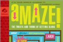 Amaze! / When you go on this journey, you'll find your way through the twists and turns of relationships, learning how to deal with pesky friendship problems and how to be a true friend to others. / by GSKSMO Programs