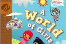 A World of Girls / This flip book devotes one side to fictional stories that take the Brownie friends characters to diverse places in the world. The other side has real-life Brownies exploring their World of Girls closer to home. Through this journey's many adventures, anecdotes, and activities, Brownies have fun learning how stories contain clues they can use to make the world a better place, which strengthens their confidence. / by GSKSMO Programs