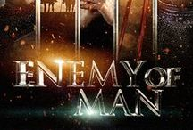 Enemy of Man / Enemy of Man Movie / by Enemy of Man Movie