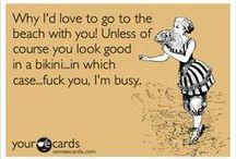 Funny, Ha Ha / by Beth Chavez