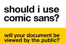 Comic Sans ☹ / Although frequently described as a typographic atrocity committed against a helpless world, Vincent Connare's Comic Sans is one of the fonts most widely used by the general public, who love its artless, jaunty feel. Users love it as much as typographers and designers hate it. FROM  http://typophile.com/node/12432 / by Danıel Portmann