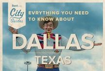 Dallas Living / Whether your new to the city or just visiting, Rent.com tells you what to do in Dallas. From where to go for happy hour to the best dog parks, check out what Dallas, Texas has to offer. / by Rent.com