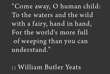 An Appointment with Mr. Yeats / Ireland's greatest Poet living or not. Arguably one of the World's too. My own online tribute to his incredible body of work. / by Des Cannon