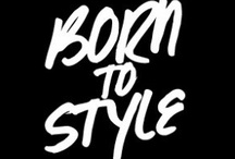 Born To Style / I am an aspiring Hair Stylist! / by DerrickandSha Johnson