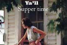 Supper Time / by Betty Taylor Thompson