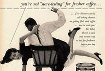 Vintage Print Ads / ...and that's the way it was... / by Paige One