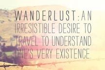 《 Wanderlust 》 / ¡Feliz viaje! / by 《 Lucy Davis 》