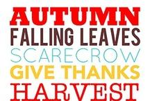 Fall/Thanksgiving / by Katrina Johnsen (Wendell)