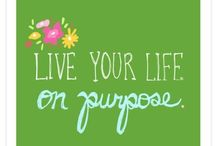 Purpose / My word for 2012 / by Candice