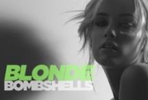 Blonde Bombshells / by Loxa Beauty