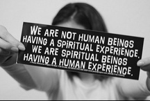 Metaphysics/Energy / I am on a spiritual journey / by Kirsten Inderbitzin