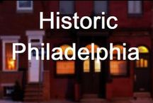 Historic Philadelphia / Property's collection of historical Philly. / by Property Philly