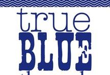 True Blue / by Dorothy Poole