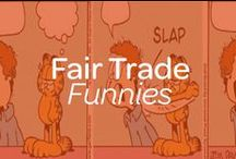 Fair Trade Funnies / Need a laugh? Here are HILARIOUS Fair Trade cartoons for you! Share the Fair Trade love! / by Fair Trade Campaigns