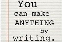 Writing, Written, Read / by Faith Ebert