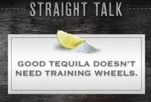 Tequila Quotes / by Tequila Aficionado