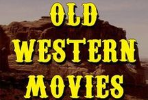 WESTERNS I LOVE / by Rick Hoffman