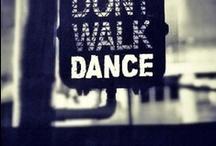 *Dance* / by Stephanie Malone