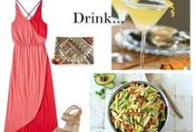 Dress, Drink, Dine / ideas for your weekend...what to wear, eat and drink! / by Jackie