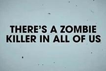 Zombies..grrr! / by Di Hernandez