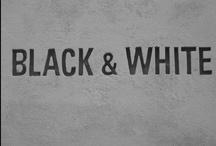 Noir & Blanc / by Astrid Tchana