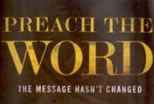 Speak Lord - Preach The Word / by Kay Franklin