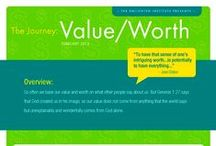 The Journey: Value & Worth / by The Enlighten Foundation