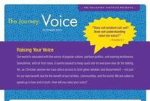 The Journey: Voice / The Journey is a fun and educational independent study designed to help Christian women find their purpose and enact positive change in their families, communities, and the world. If you're ready to gain understanding about your true identity and purpose, and if you're ready to enact positive change in your family, community, and the world, then you're ready for The Journey! / by The Enlighten Foundation