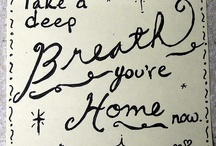 Home Sweet Home / by Janelle Stephens