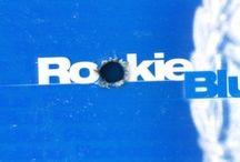 Rookie Blue / by Love Guevara