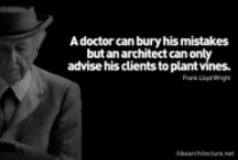 Architect Quotes / by ArchDaily