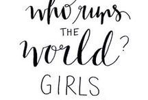 Girls who run the world!  / Sometimes we can all use some inspiration from these powerful and cool ladies. / by Willemijn Hansma