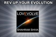 LOVE EVOLVE CD / LOVE EVOLVE is Shahram Shiva's latest album of transformative songs. It is a multi-genre CD with mind-altering lyrics by Shahram Shiva. www.LoveEvolve.com / by Shahram Shiva