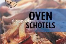 Ovenschotels. / by Maria Roelofsen