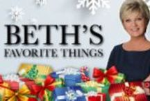 Beth's Favorite Things / Sponsored Board / by Beth McDonald