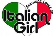 Everything Italian / Italians / Italian girls , being Italian . / by Gina Arlotta