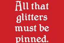 All that glitters is not.... / by Julie Stout