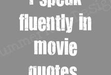 Movie-TV Quotables / by Jaimie Clark
