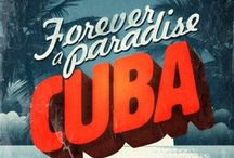 CUBA IN MY HEART / by AKEKURE (Aurora J.)