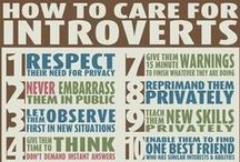 Introverts / For my fellow introverts who are misunderstood... / by Micha M.